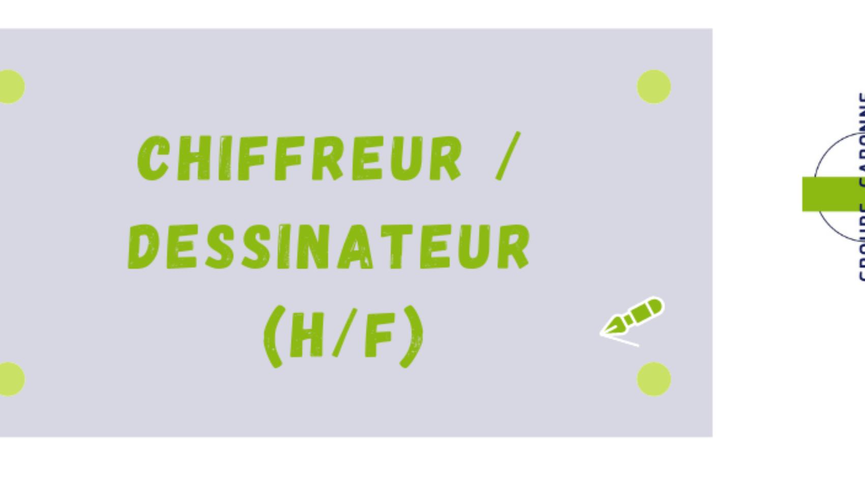 Chiffreur / Dessinateur